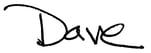 Dave signature.jpg